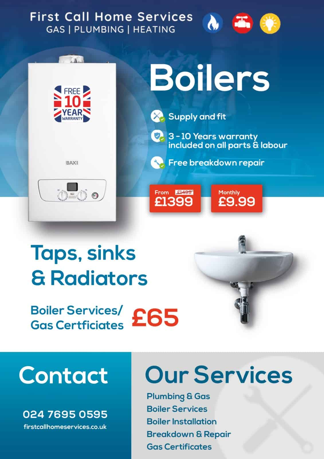 Boilers from £1399 or £9.99 a month on finace